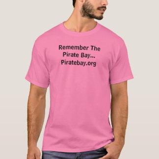 Remember The Pirate Bay... Piratebay.org T-Shirt
