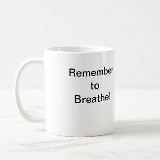 Remember to Breathe: Basic White Mug