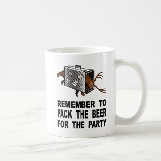 Remember To Pack The Beer For The Party Coffee Mug