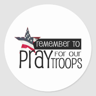 Remember to pray for our troops stickers