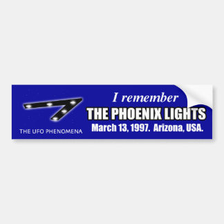Remember UFO Phoenix Lights Bumper Sticker