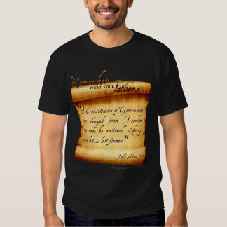 Remember What Your Fathers Said: John Adams Tshirt