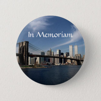 Remember When ~ In Memoriam ~ Twin Towers WTC NYC 6 Cm Round Badge