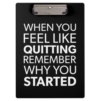 Remember Why You Started - Workout Inspirational Clipboard