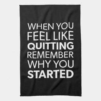 Remember Why You Started - Workout Inspirational Tea Towel