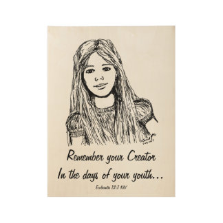 Remember Your Creator Scripture Drawing Wood Poster