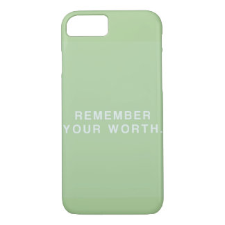 remember your worth. iPhone 8/7 case