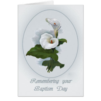 Remembering Baptism Anniversary, Calla Lilies Greeting Card