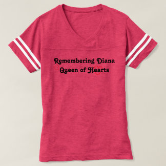 Remembering Diana Queen of Hearts T-Shirt