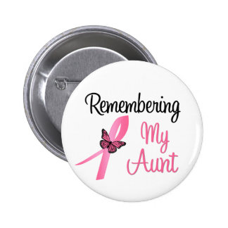 Remembering My Aunt - Breast Cancer Awareness 6 Cm Round Badge