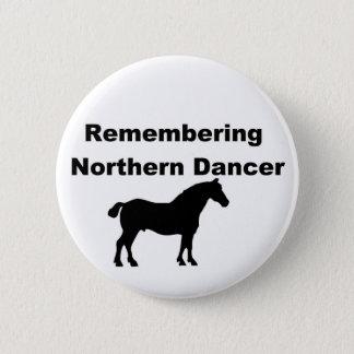 Remembering Northern dancer 6 Cm Round Badge