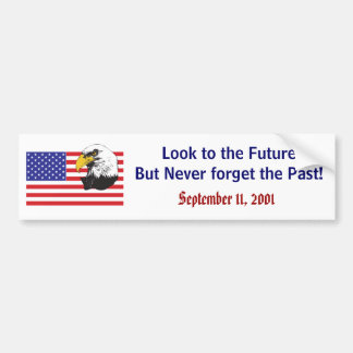Remembering September 11th 2011 Bumper Sticker