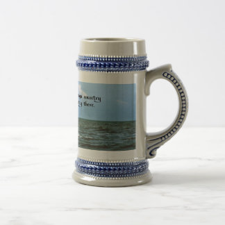 Remembering the past Inspirational Quote Beer Steins