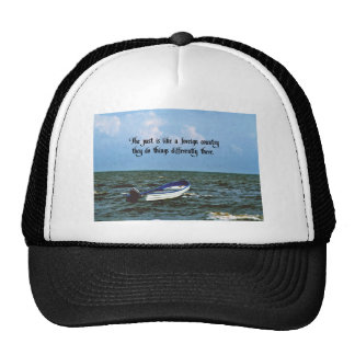 Remembering the past Inspirational Quote Cap