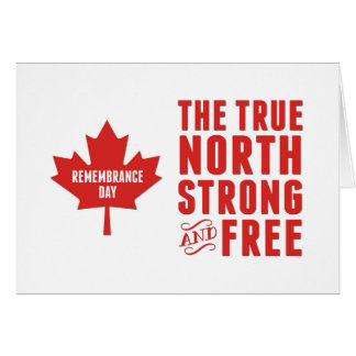 Remembrance Day, Nov 11, Canada, Strong and Free Card