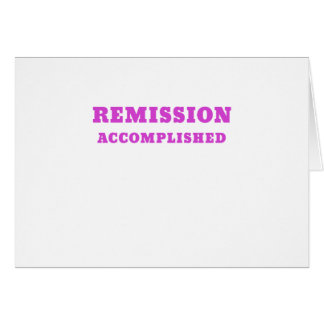 Remission Accomplished Card