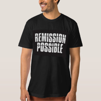 Remission Possible T-Shirt
