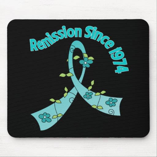 Remission Since 1974 Ovarian Cancer Mousepad