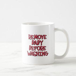 remove baby before washing, funny coffee mug