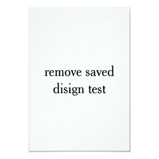 removed saved design test card