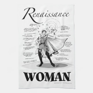 Renaissance Woman Tea Towel