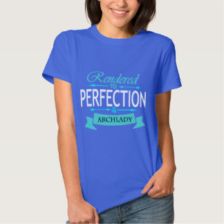 Rendered to perfection t shirts