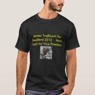 renderflag, James Trafficant for President 2012... T-Shirt