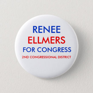 RENEE ELLMERS FOR CONGRESS Button