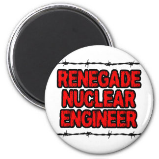 Renegade Nuclear Engineer Magnets