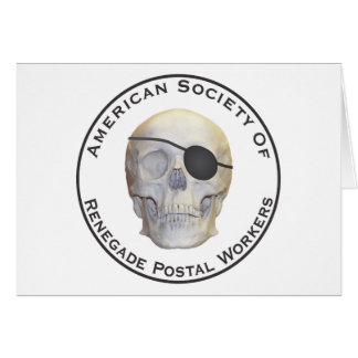 Renegade Postal Workers Greeting Card