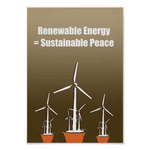 Renewable energy = Sustainable peace Print
