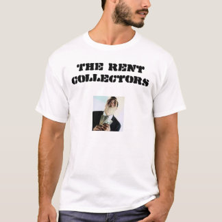Rent Collectors T-Shirt
