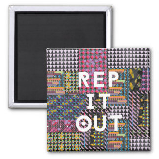 Rep it out - Richard Grannon Magnet