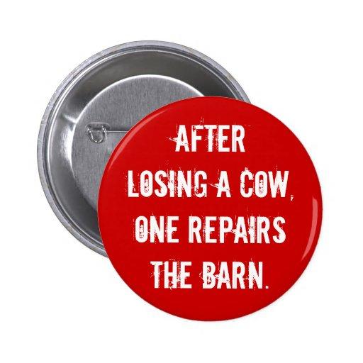 """""""Repair the Barn"""" Button"""