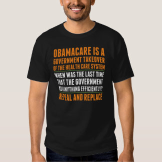 Repeal And Replace Obamacare Shirts