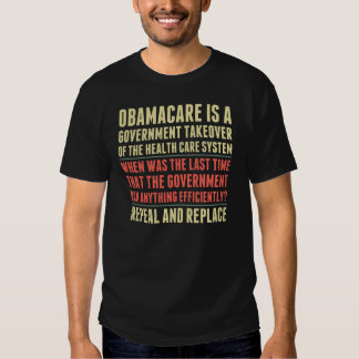 Repeal And Replace Obamacare Tshirts