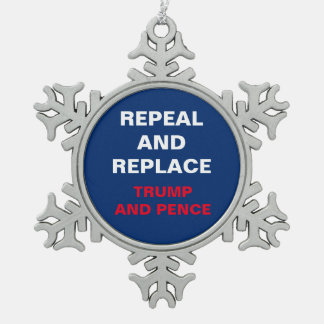Repeal and Replace Trump Pence Snowflake Resist Snowflake Pewter Christmas Ornament