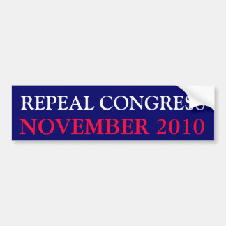REPEAL CONGRESS, NOVEMBER 2010 BUMPER STICKER