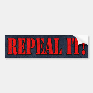 Repeal it! Bumpersticker Car Bumper Sticker