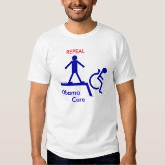 REPEAL Obama Care Shirt