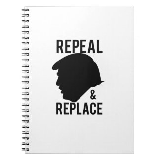 Repeal & Replace Impeach Trump - Not my president Notebook