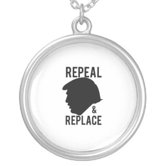 Repeal & Replace Impeach Trump - Not my president Silver Plated Necklace
