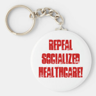 Repeal Socialized Healthcare Basic Round Button Key Ring