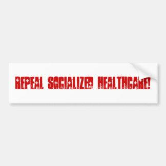 Repeal Socialized Healthcare Bumper Sticker