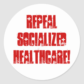 Repeal Socialized Healthcare Round Sticker