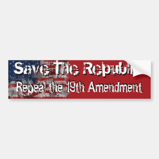 Repeal the 19th bumper sticker