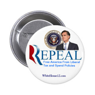 Repeal:  The New Republican Campaign Slogan 6 Cm Round Badge