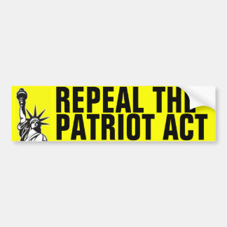 Repeal The Patriot Act Bumper Stickers