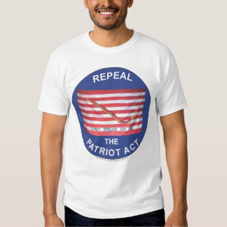 Repeal the Patriot Act Tshirts