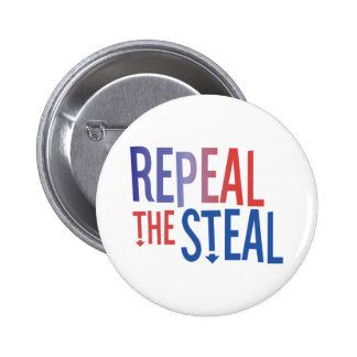 Repeal the Steal 6 Cm Round Badge